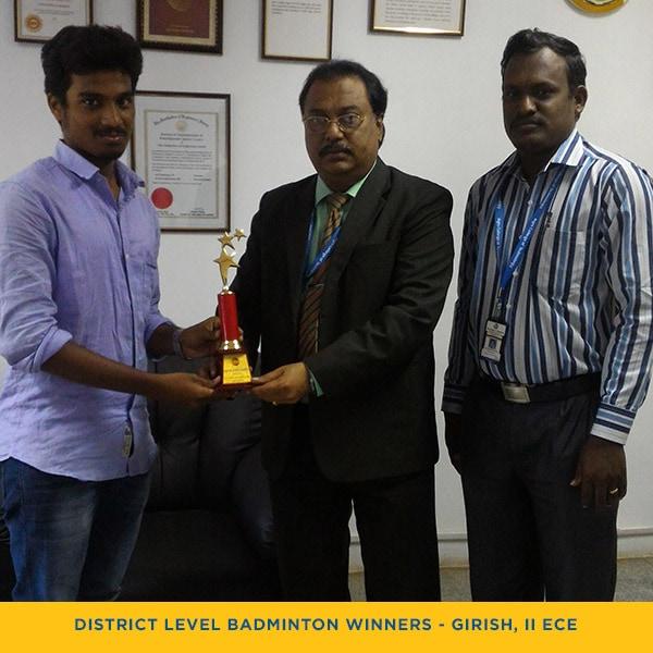 District Level Badminton Winner – Girish, II ECE